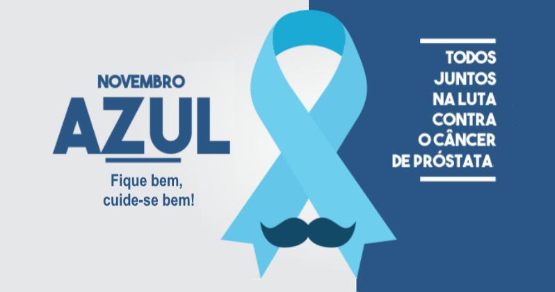 NOVEMBRO AZUL: Mês de Conscientização da Saúde do Homem