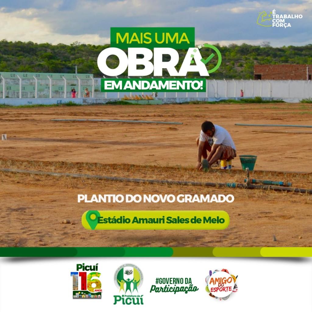 Prefeitura Municipal de Picuí Recupera Gramado do Estádio Amauri Sales de Melo